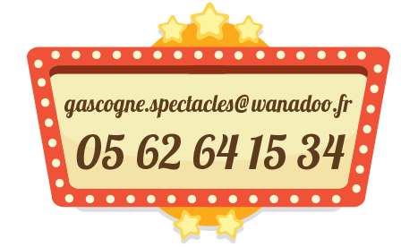 mail : gascogne.spectacles@wanadoo.fr tel : 05 62 64 15 34
